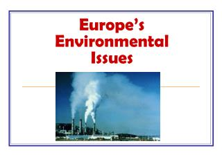 Europe s Environmental Issues