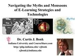 Navigating the Myths and Monsoons of E-Learning Strategies and Technologies