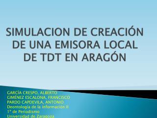 SIMULACION DE CREACI N DE UNA EMISORA LOCAL DE TDT EN ARAG N