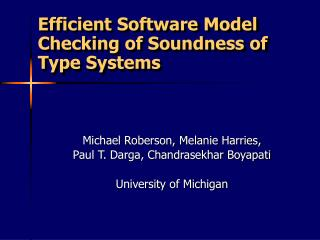 Efficient Software Model Checking of Soundness of Type Systems