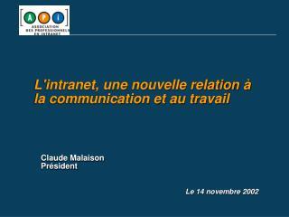 Lintranet, une nouvelle relation   la communication et au travail
