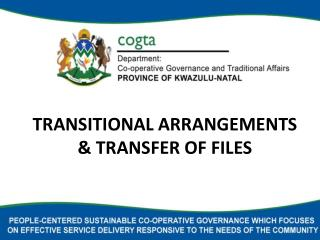 TRANSITIONAL ARRANGEMENTS  TRANSFER OF FILES