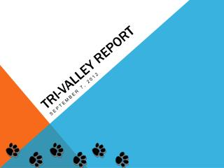 Tri-Valley Report
