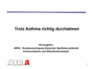 Trotz Asthma richtig durchatmen