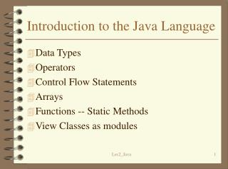 Introduction to the Java Language