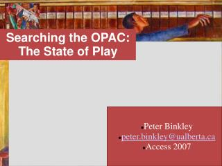 Searching the OPAC: The State of Play