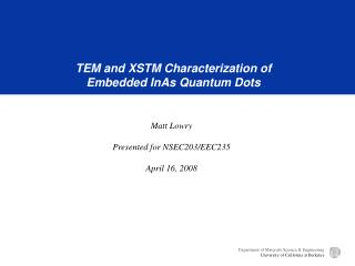 TEM and XSTM Characterization of Embedded InAs Quantum Dots