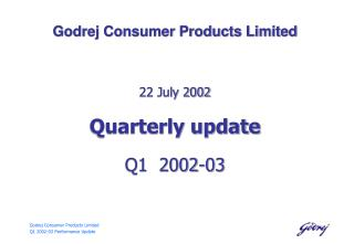 Godrej Consumer Products Limited Q1 2002-03 Performance Update