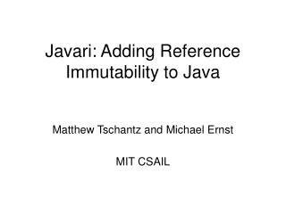 Javari: Adding Reference Immutability to Java