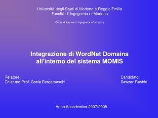 Universit  degli Studi di Modena e Reggio Emilia Facolt  di Ingegneria di Modena  Corso di Laurea in Ingegneria Informat