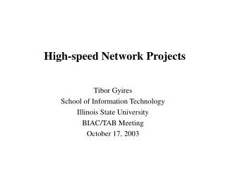 High-speed Network Projects