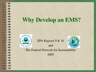 Why Develop an EMS