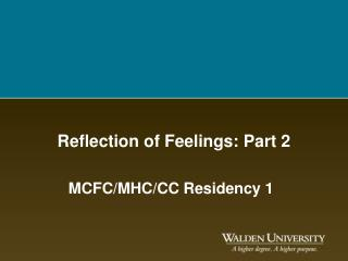 Reflection of Feelings: Part 2