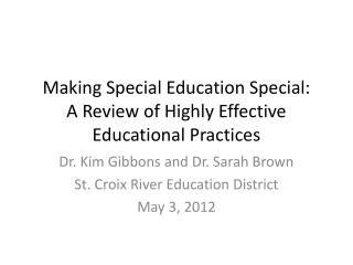 Making Special Education Special:  A Review of Highly Effective Educational Practices