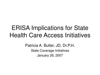 ERISA Implications for State Health Care Access Initiatives