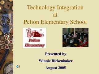Technology Integration  at  Pelion Elementary School