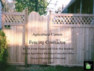 Agricultural Careers Fencing Contractor
