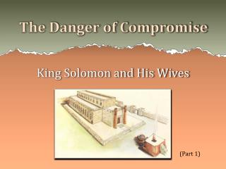 The Danger of Compromise
