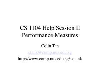 CS 1104 Help Session II Performance Measures