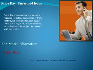 Same day unsecured cash loans