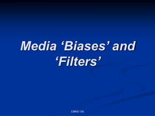Media  Biases  and  Filters