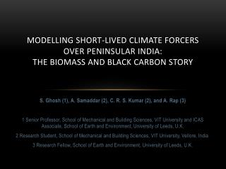 Modelling short-lived climate forcers over Peninsular India:  the Biomass and Black Carbon Story
