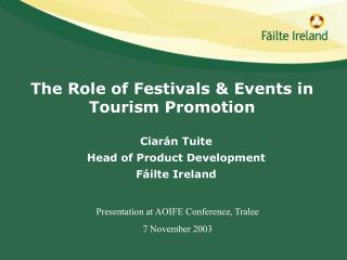 The Role of Festivals  Events in Tourism Promotion