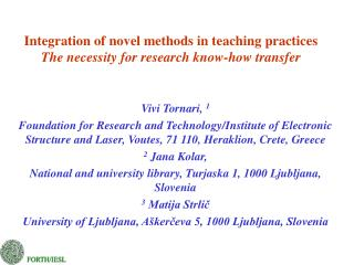 Integration of novel methods in teaching practices  The necessity for research know-how transfer