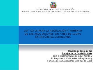 LEY 122-05 PARA LA REGULACI N Y FOMENTO DE LAS ASOCIACIONES SIN FINES DE LUCRO EN REP BLICA DOMINICANA