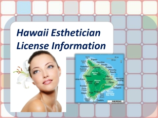 Hawaii Esthetician License Information