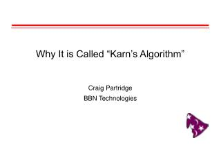 Why It is Called  Karn s Algorithm