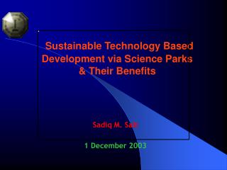 Sustainable Technology Based Development via Science Parks  Their Benefits
