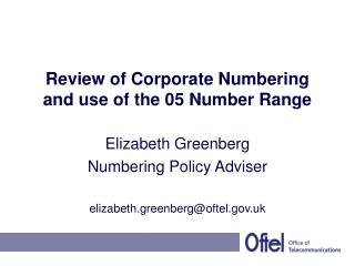 Review of Corporate Numbering and use of the 05 Number Range
