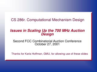 Issues in Scaling Up the 700 MHz Auction Design  Second FCC Combinatorial Auction Conference October 27, 2001