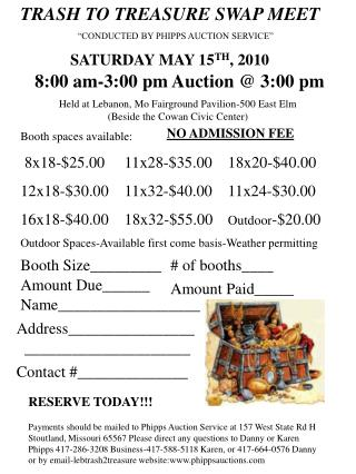 TRASH TO TREASURE SWAP MEET  CONDUCTED BY PHIPPS AUCTION SERVICE