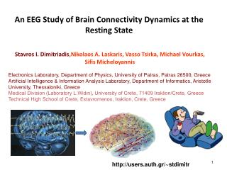 An EEG Study of Brain Connectivity Dynamics at the Resting State