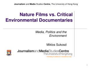 Nature Films vs. Critical  Environmental Documentaries