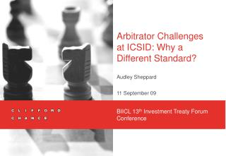 Arbitrator Challenges at ICSID: Why a Different Standard