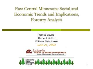 East Central Minnesota: Social and Economic Trends and Implications,  Forestry Analysis