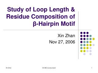 Study of Loop Length  Residue Composition of  -Hairpin Motif