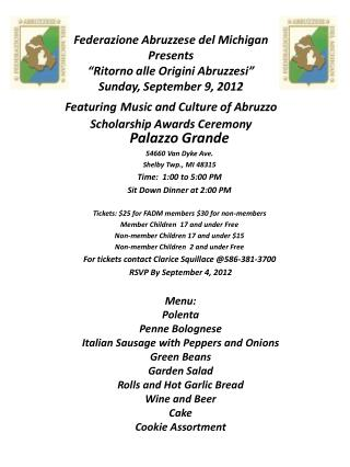 Federazione Abruzzese del Michigan Presents  Ritorno alle Origini Abruzzesi  Sunday, September 9, 2012 Featuring Music a