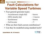 Fault Calculations for Variable Speed Turbines