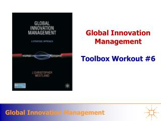 Global Innovation Management  Toolbox Workout 6