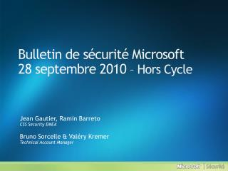 Bulletin de s curit  Microsoft 28 septembre 2010   Hors Cycle