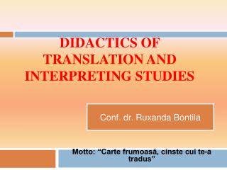 DIDACTICS OF TRANSLATION AND INTERPRETING STUDIES