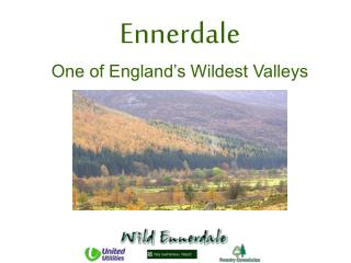 Ennerdale One of England s Wildest Valleys