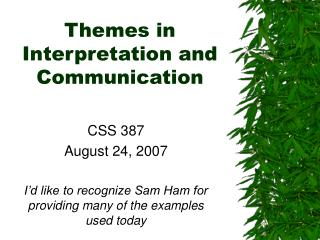 Themes in Interpretation and Communication