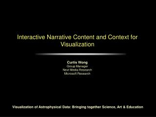 Interactive Narrative Content and Context for Visualization