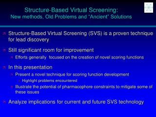 Structure-Based Virtual Screening: New methods, Old Problems and  Ancient  Solutions