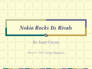 Nokia Rocks Its Rivals